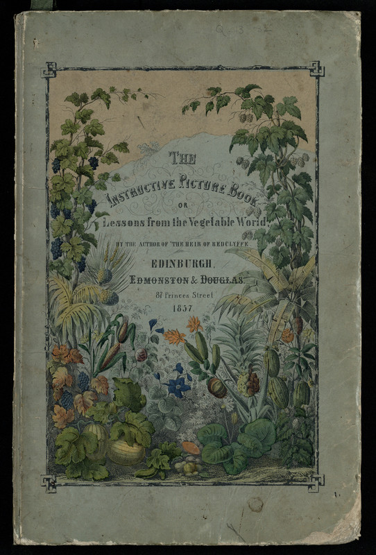 """Cover of """"The instructive picture book; or, Lessons from the vegetable world"""""""