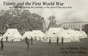 Trinity and the First World War - July to October, 2014 in the Wren Library