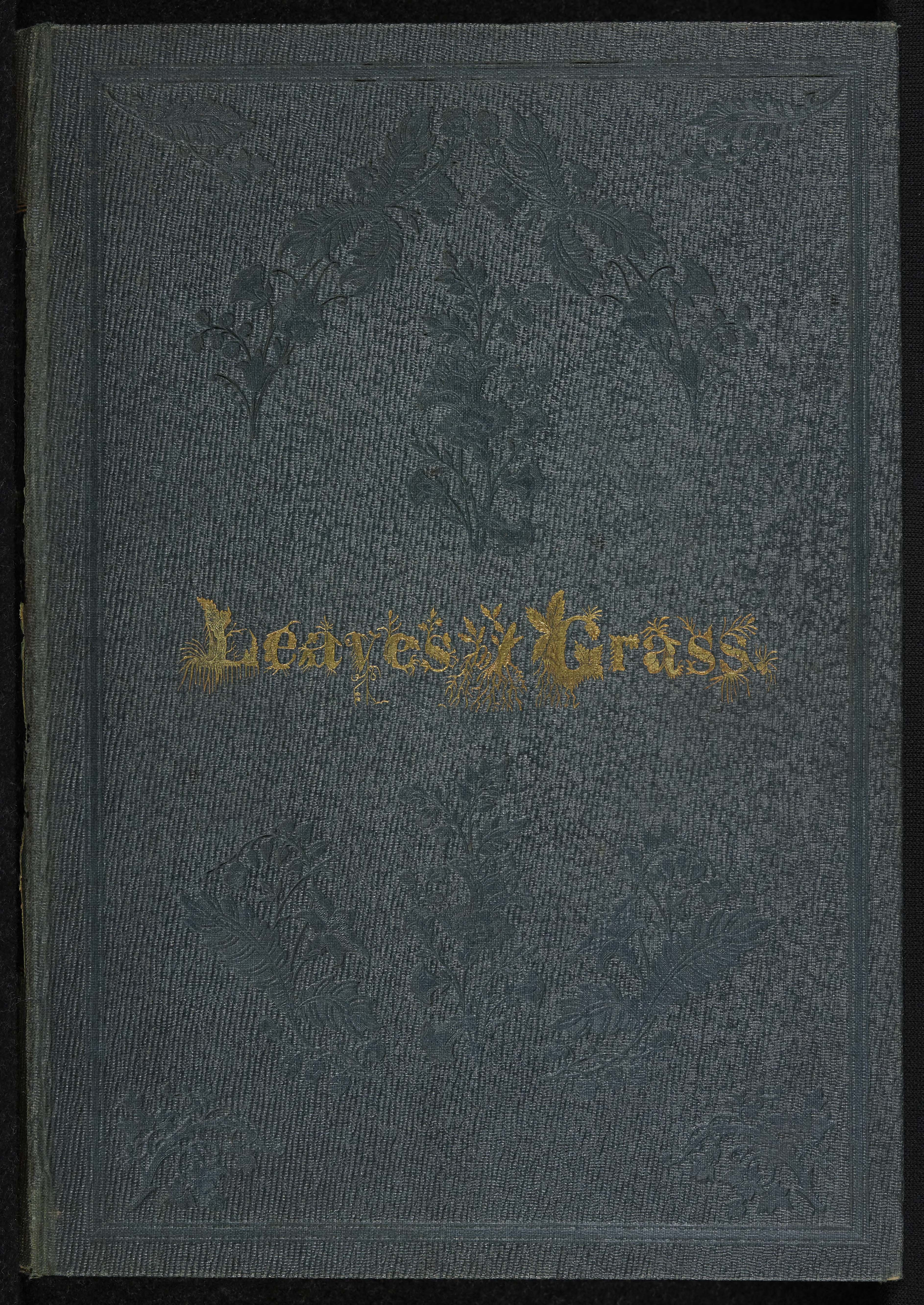 Walt Whitman's Leaves of Grass – Trinity College Library